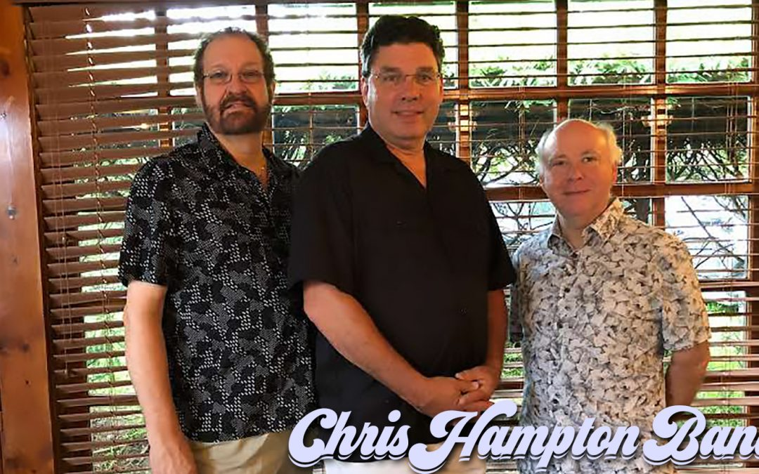 Chris Hampton Band – Saturday, March 9th